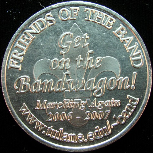 click for larger picture of 2007 Tulane University Marching Band Mardi Gras Coin